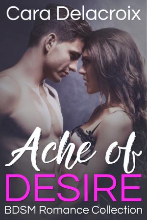 Ache of Desire